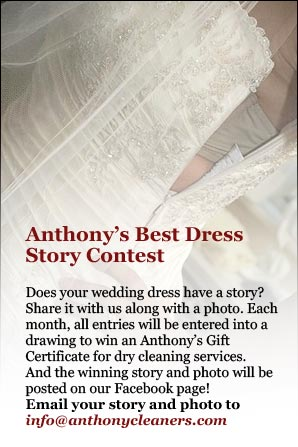 Tell Anthonys Cleaners about your story and win great prizes!